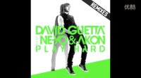 ♪Vimisu♪David Guetta feat. Ne-Yo & Akon - Play Hard (R3hab