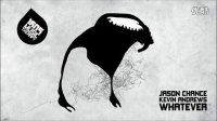 Jason Chance & Kevin Andrews - Whatever [1605-143]