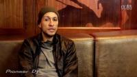 Pioneer DJ - DJ VICE Interview, 2013【89dj独家】