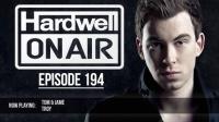 <小阿志DJ> Hardwell On Air 194