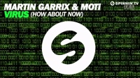 <小阿志DJ> Martin Garrix & MOTi - Virus (How About Now) [OUT NOW]