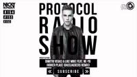 【H2dra】Nicky Romero - Protocol Radio 154 - 26