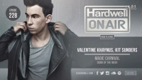 Hardwell On Air 228 (Inc. Dannic Guest mix)