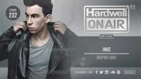 <小阿志DJ> Hardwell On Air 232