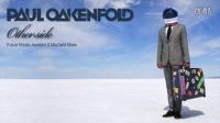 【PaulOakenfold资讯】Paul Oakenfold - Otherside (Joyriders Big Room Mix)