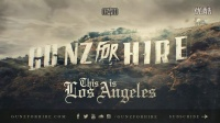 Gunz For Hire - This is Los Angeles